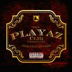 VA - The Playaz Cliq Chronicles