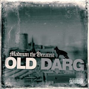 Madman the Greatest - Old Darg (Front)