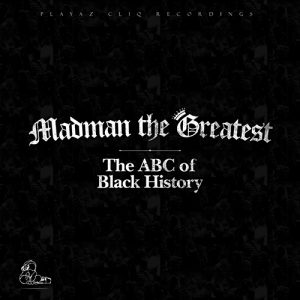Madman the Greatest - The ABC of Black History (Cover)