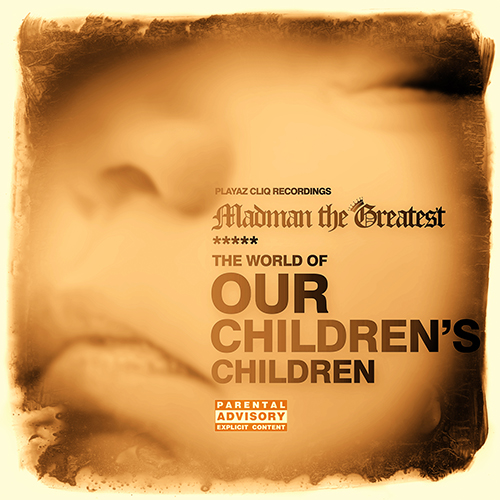 Madman the Greatest - The World of Our Children's Children (Front)